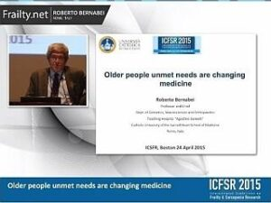 Bernabei - Older people's unmet needs are changing medicine
